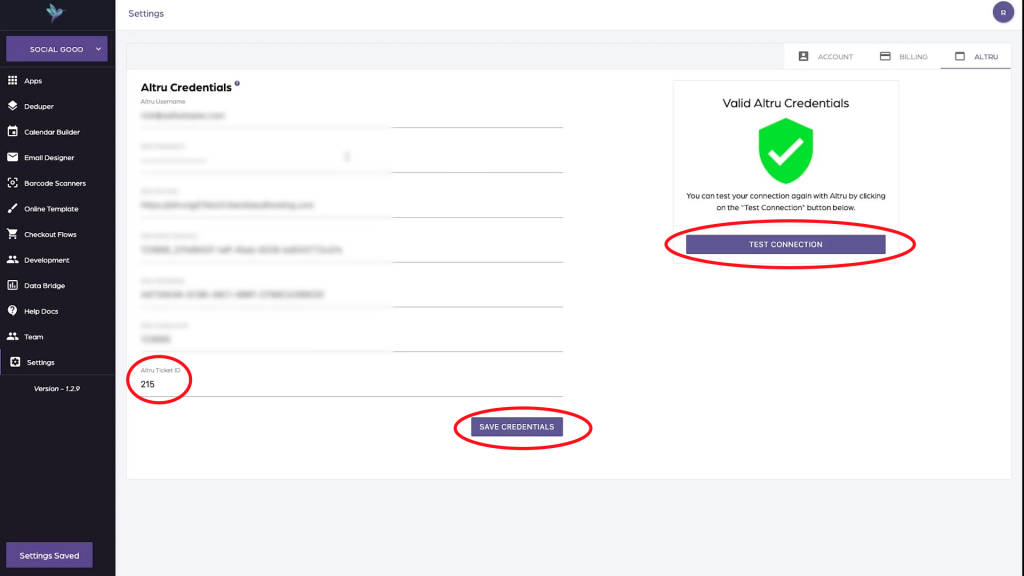 Enter Altru Ticket ID, Save Credentials, and Test Connection.